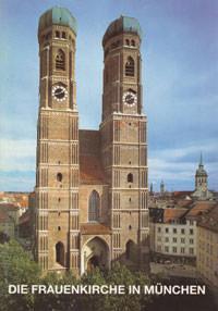 Ramisch Hans - Die Frauenkirche in München