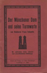 Schaehle Franz - Der Münchner Dom und seine Turmwarte