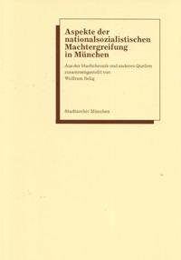 Selig Wolfram - Aspekte der nationalsozialistischen Machtergreifung