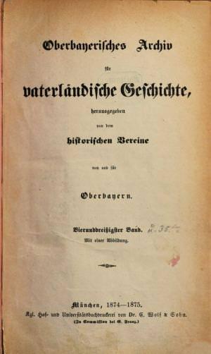 - Oberbayerisches Archiv 1874/75