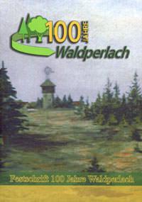 Kerscher Franz, Daschner Jürgen, Bert Göpfert, Wilde Gudrun - 100 Jahre Waldperlach