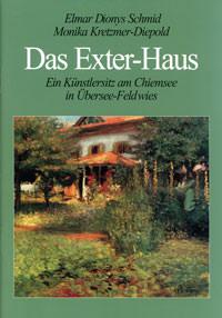 Schmid Elmar Dionys, Kretzmer-Diepold Monika - Das Exter-Haus