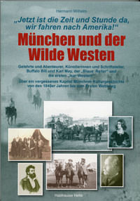 Wilhelm Hermann - München und der Wilde Westen