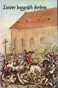 Roth Adolf - Lieber bayrisch sterben