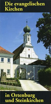 - Die evangelischen Kirchen in Ortenburg und Steinkirchen