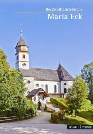 Schnell Hugo, Dufter Vinzenz - Bergwallfahrtskirche Maria Eck