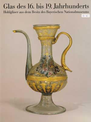 Rückert Rainer - Glas des 16. bis 19. Jahrhunderts