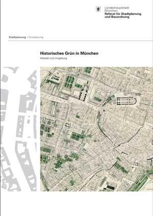 Rädlinger Christine - Historisches Grün in München