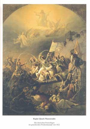 Quack-Manoussakis Regine - Die deutschen Freiwilligen im griechischen Freiheitskampf von 1821