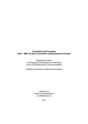 Donaubauer Stefan - Geschichte und Fernsehen 1964-2004