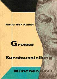 - Grosse Kunstausstellung München 1960
