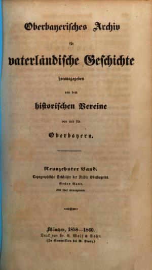 - Oberbayerisches Archiv 1858/60
