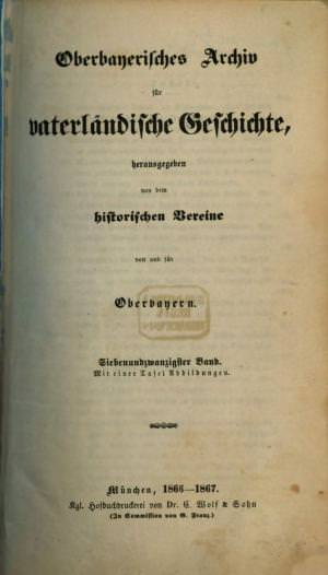 - Oberbayerisches Archiv 1866/67