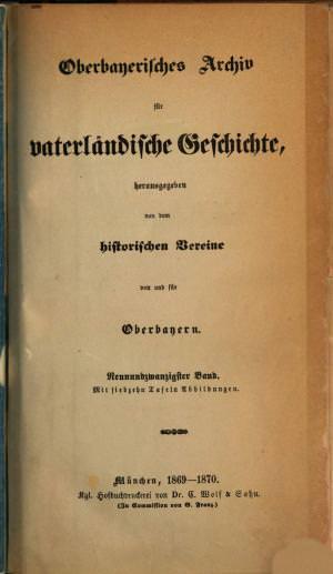 - Oberbayerisches Archiv 1869/70