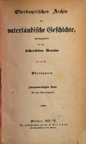 - Oberbayerisches Archiv 1872/73