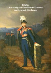 Murken Jan, Speckner Herbert - 25 Jahre Otto-König-von-Griechenland-Museum der Gemeinde Ottobrunn