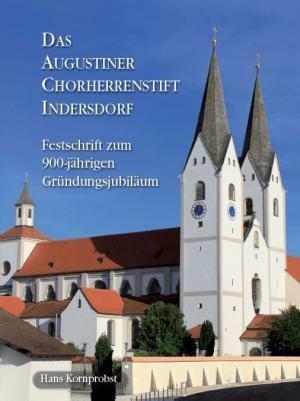 Kornprobst Hans - Das Augustiner Chorherrenstift Indersdorf