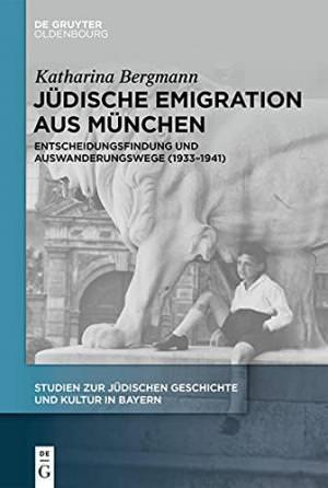 Bergmann Katharina - Jüdische Emigration aus München