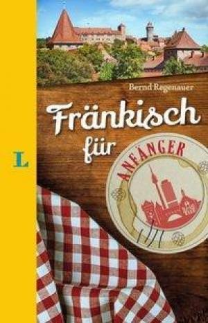 Regenauer Bernd - Fränkisch für Anfänger