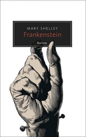 Shelley Mary - Frankenstein oder Der moderne Prometheus