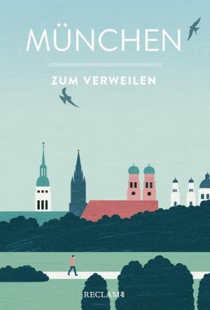 - München zum Verweilen