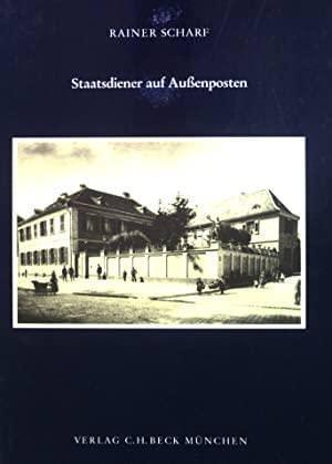 Scharf Rainer - Staatsdiener auf Außenposten