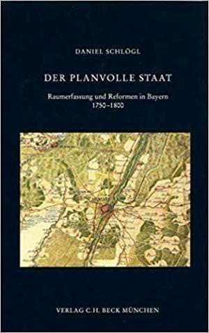 Schlögl Daniel - Der planvolle Staat