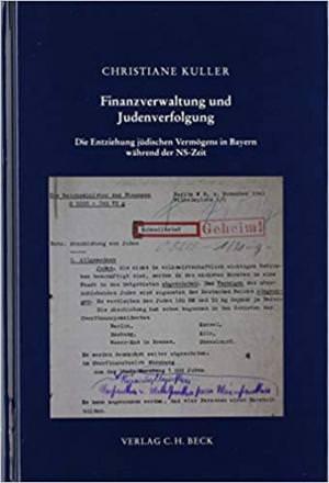 Kuller Christiane - Finanzverwaltung und Judenverfolgung