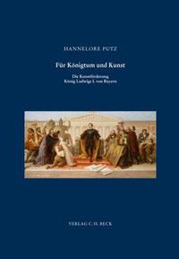 Putz Hannelore - Für Königtum und Kunst