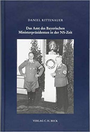 Rittenauer Daniel - Das Amt des Bayerischen Ministerpräsidenten in der NS-Zeit