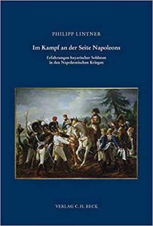 Lintner Philipp - Im Kampf an der Seite Napoleons