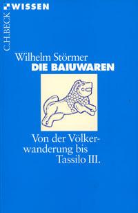 Störmer Wilhelm - Die Baiuwaren