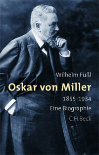 Füßl Wilhelm - Oscar von Miller