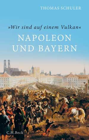 Schuler Thomas - Napoleon und Bayern