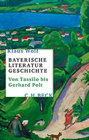 Wolf Klaus - Bayerische Literaturgeschichte