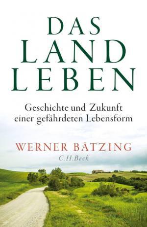 Bätzing Werner - Das Landleben