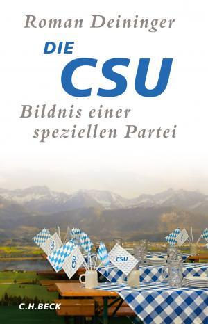 Die CSU - Bildnis einer speziellen Partei
