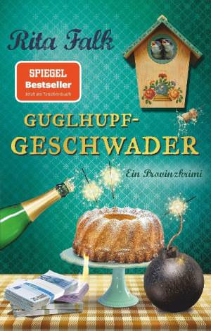 Falk Rita - Guglhupfgeschwader