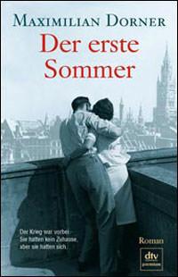 Dorner  Maximilian - Der erste Sommer