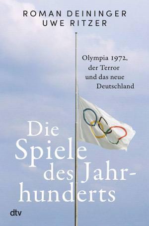 Deininger Roman, Ritzer Uwe - Die Spiele des Jahrhunderts