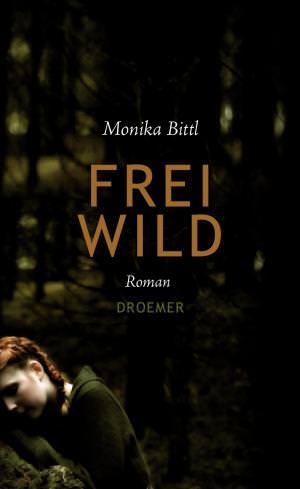 Bittl Monika - Freiwild