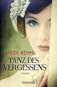 Rehn Heidi - Tanz des Vergessens
