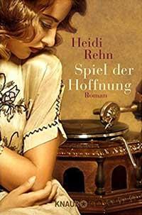 Rehn Heidi - Spiel der Hoffnung