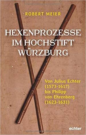- Hexenprozesse im Hochstift Würzburg