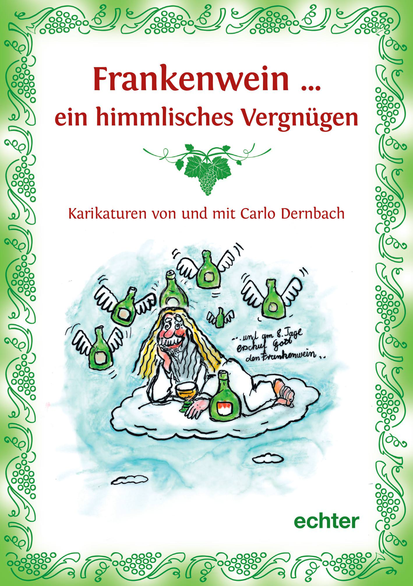 Dernbach Carlo - Frankenwein ... ein himmlisches Vergnügen