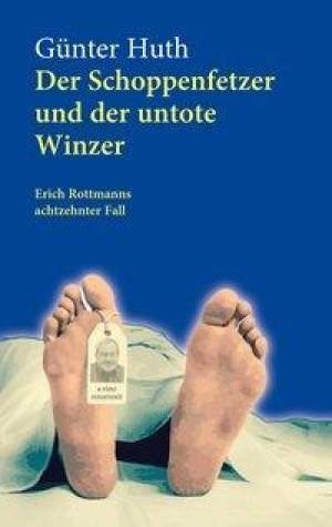 Huth Günter - Der Schoppenfetzer und der untote Winzer