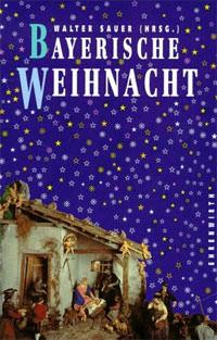 Sauer Walter - Bayerische Weihnacht