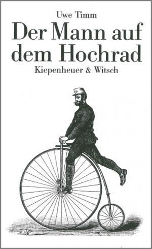 Timm Uwe - Der Mann auf dem Hochrad