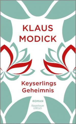 Modick Klaus - Keyserlings Geheimnis