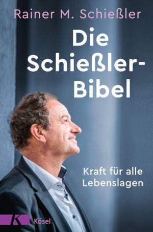 Schießler Rainer M. - Die Schießler-Bibel